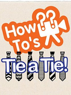 How To's Tie a Tie