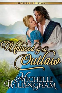Unlaced by the Outlaw (Secrets in Silk Book 4)